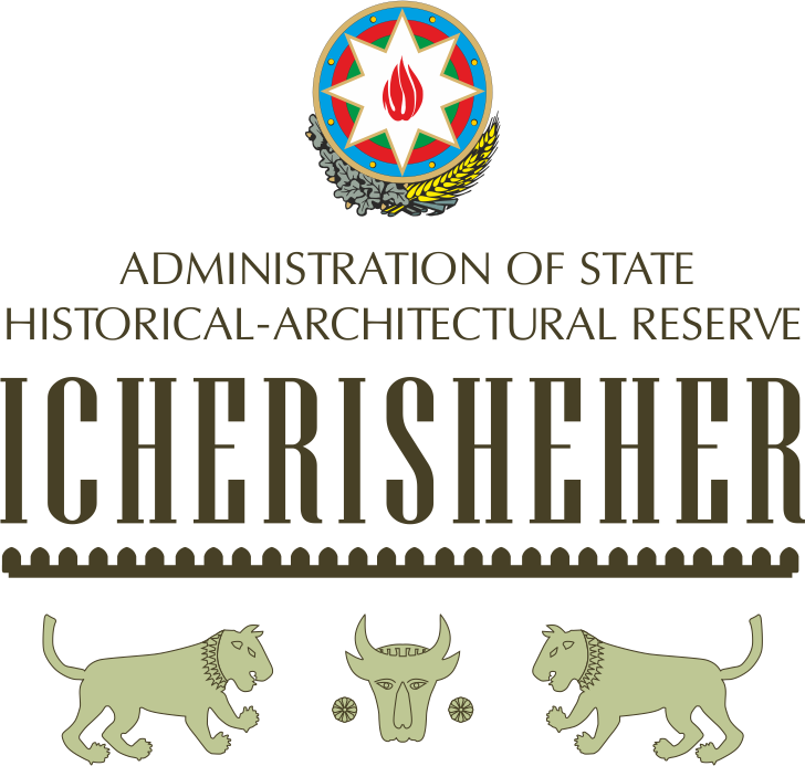 """Administration of State Historical- Architectural Reserve """"Icherisheher"""""""